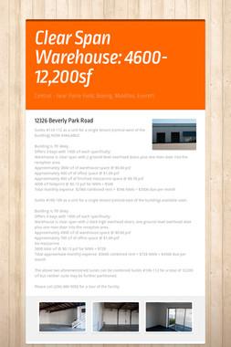 Clear Span Warehouse: 4600-12,200sf