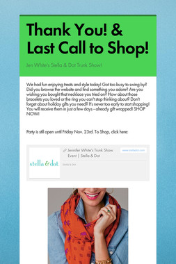 Thank You! & Last Call to Shop!