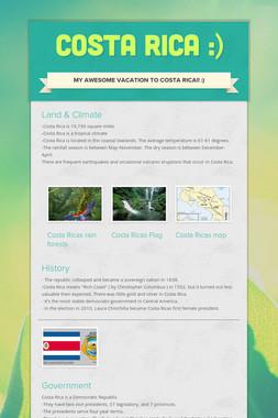 Costa Rica :)