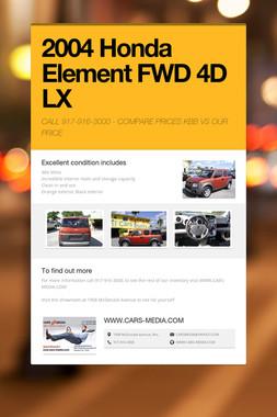 2004 Honda Element FWD 4D LX