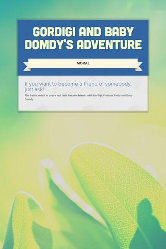 Gordigi and Baby Domdy's Adventure