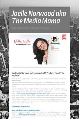 Joelle Norwood aka The Media Mama