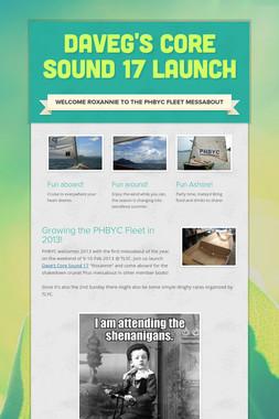 DaveG's Core Sound 17 Launch