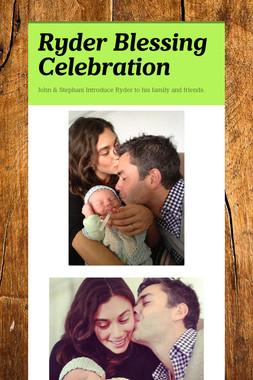 Ryder Blessing Celebration