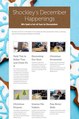 Shockley's December Happenings