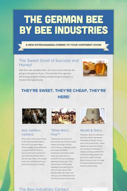 The German Bee by Bee Industries