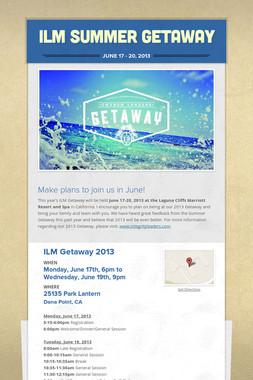 ILM Summer Getaway