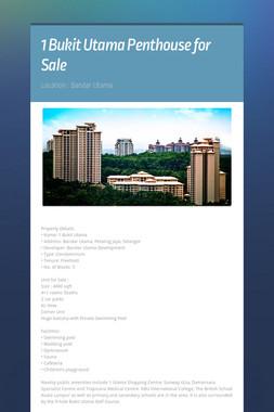 1 Bukit Utama Penthouse for Sale
