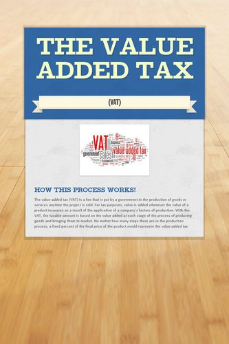 The Value Added Tax