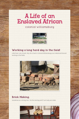 A Life of an Enslaved African