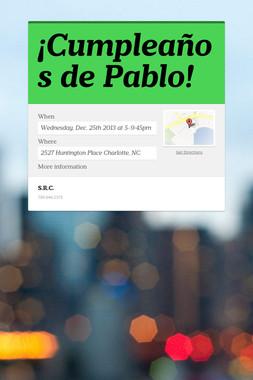 ¡Cumpleaños de Pablo!