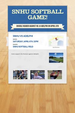 SNHU Softball Game!