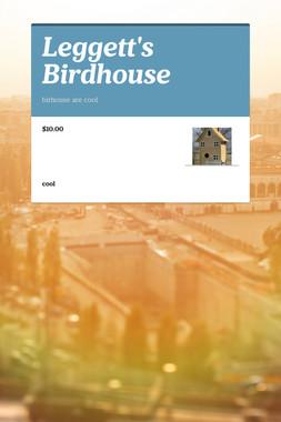 Leggett's Birdhouse