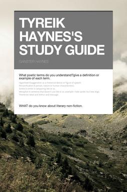 TYREIK HAYNES'S STUDY GUIDE