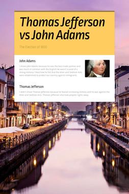 Thomas Jefferson vs John Adams