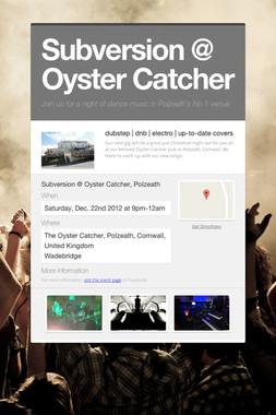 Subversion @ Oyster Catcher