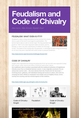 Feudalism and Code of Chivalry