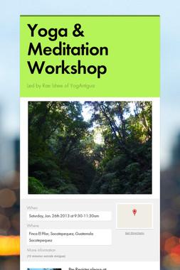 Yoga & Meditation Workshop