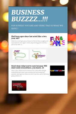 BUSINESS BUZZZZ...!!!