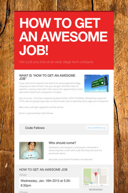 HOW TO GET AN AWESOME JOB!