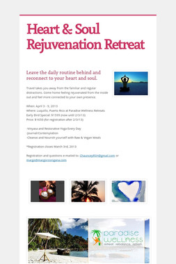 Heart & Soul Rejuvenation Retreat