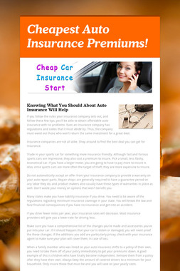 Cheapest Auto Insurance Premiums!