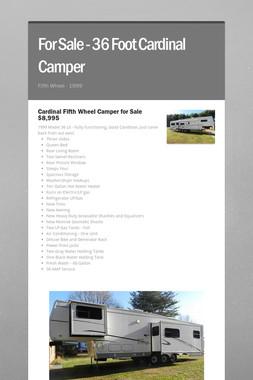 For Sale - 36 Foot Cardinal Camper