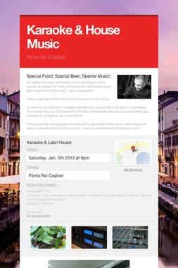 Karaoke & House Music