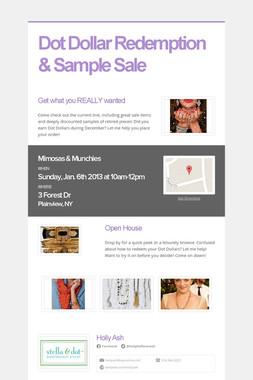 Dot Dollar Redemption & Sample Sale