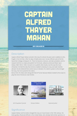 Captain Alfred Thayer Mahan