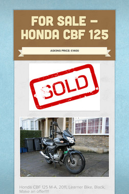 For Sale - Honda CBF 125
