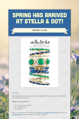 Spring has Arrived at Stella & Dot!