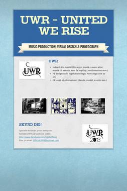 UWR - United We Rise