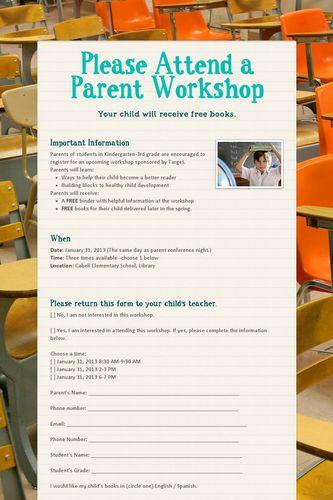 Please Attend a Parent Workshop
