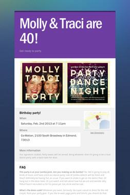 Molly & Traci are 40!