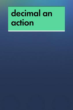 decimal an action