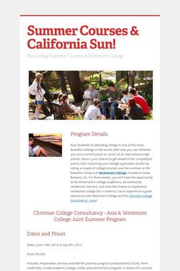 Summer Courses & California Sun!