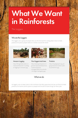 What We Want in Rainforests