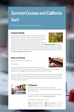 Summer Courses and California Sun!