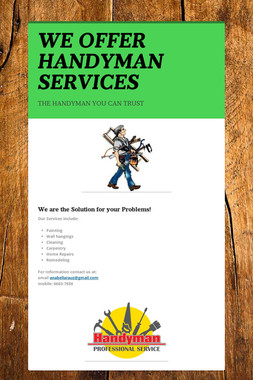 WE OFFER HANDYMAN SERVICES