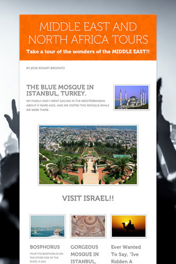 MIDDLE EAST AND NORTH AFRICA TOURS