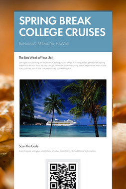 SPRING BREAK COLLEGE CRUISES