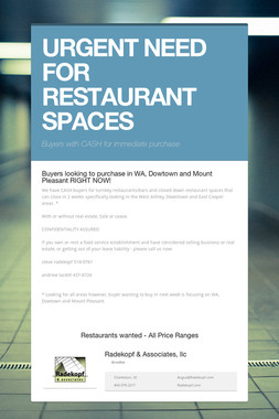 URGENT NEED FOR RESTAURANT SPACES