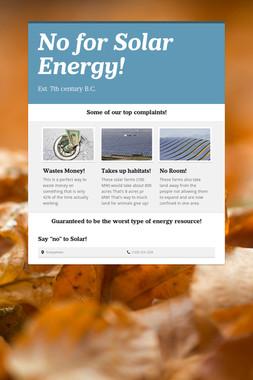 No for Solar Energy!