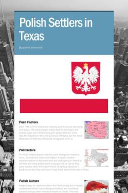Polish Settlers in Texas