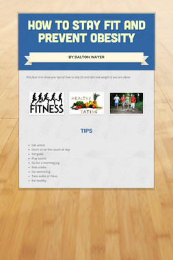 How to Stay Fit and Prevent Obesity