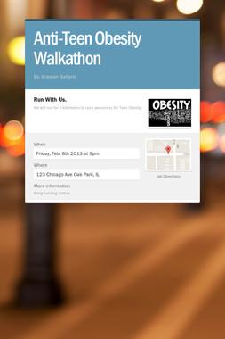 Anti-Teen Obesity Walkathon
