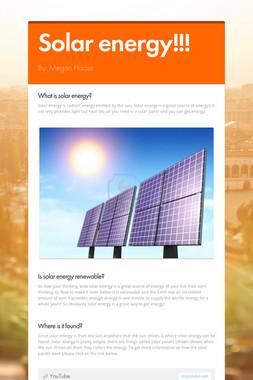 Solar energy!!!
