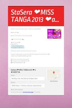 StaSera ❤ MISS TANGA 2013 ❤ a…