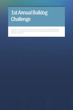 1st Annual Bulldog Challenge